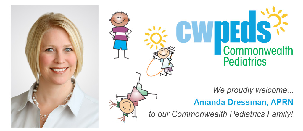 Commonwealth Pediatrics welcomes Amanda Dressman, APRN, to our Commonwealth Pediatrics Family!